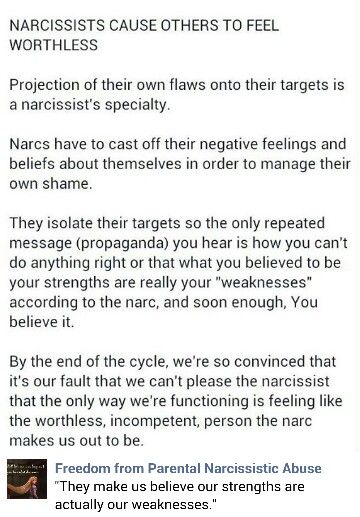 They make us feel like our strengths are actually our weaknesses.   The cycle-A recovery from narcissistic sociopath relationship abuse