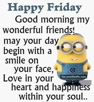 Happy Friday ....  F amily & Friends are my R eason & I nspiration for following my  D reams. A lways make them Y our priority xxx  F orever, &  A lways, &  M ore  I  L ove  Y ou FAMILY