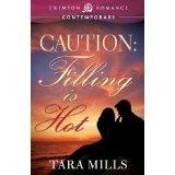 Caution, Filling is Hot (Crimson Romance) (Kindle Edition)By Tara Mills
