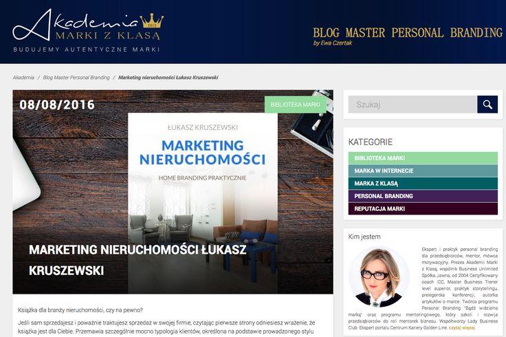 MARKETING NIERUCHOMOŚCI ŁUKASZ KRUSZEWSKI. Blog Master Personal Branding By Ewa Czertak:  http://www.akademiamarkizklasa.pl/blog/marketing-nieruchomosci/