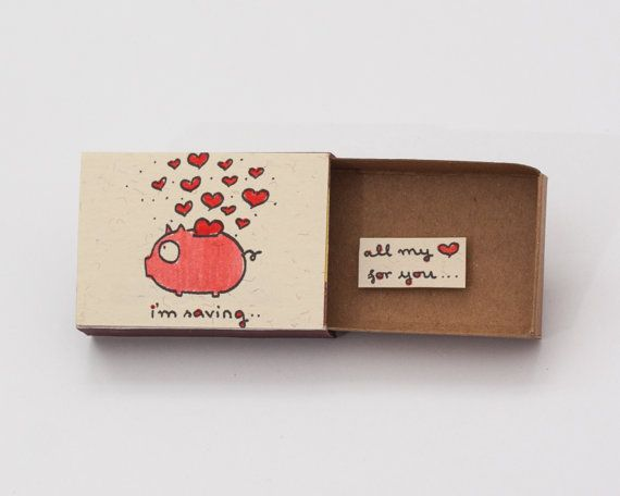 "Missing you Card Piggy Bank Matchbox ""I'm saving all my love for you"" / Gift box / Message box"