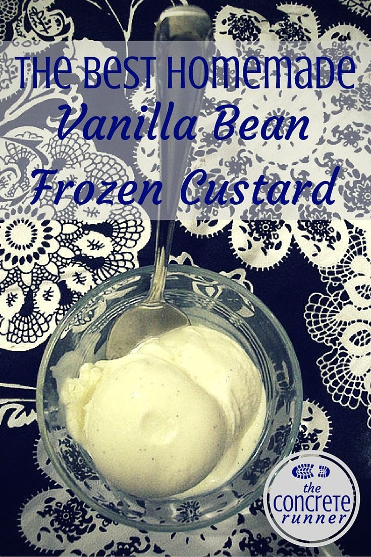 The Concrete Runner - The Best Homemade Vanilla Bean Frozen Custard