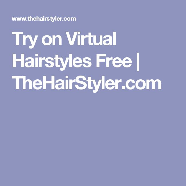 Try on Virtual Hairstyles Free | TheHairStyler.com