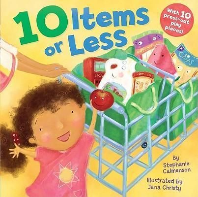 10 Items or Less by Stephanie Calmenson, 9781442407206.