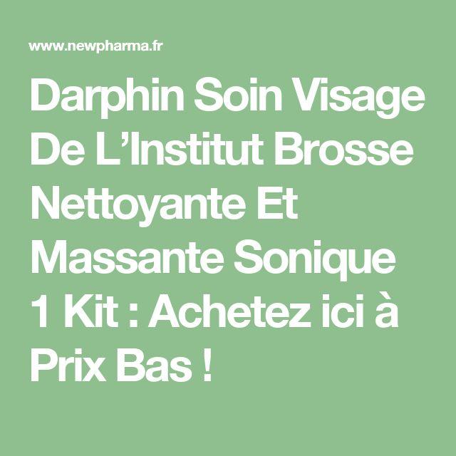 Darphin Soin Visage De L'Institut Brosse Nettoyante Et Massante Sonique 1 Kit : Achetez ici à Prix Bas !