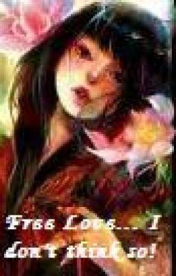 Free love...i don't think so! - psherman32