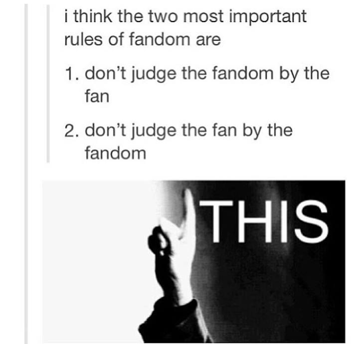Or by their SHIP too much judgment for not agreeing with the most popular ship (*cough* not shipping destiel *cough*) <----- yaz, or, in the case of Sherlockians, not shipping Johnlock...