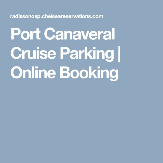Port Canaveral Cruise Parking | Online Booking
