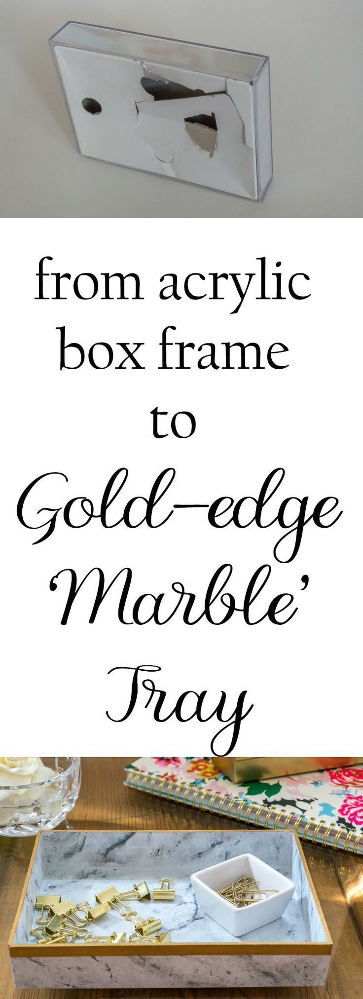 Turn an inexpensive acrylic box frame into a great 'marble' tray for acc...