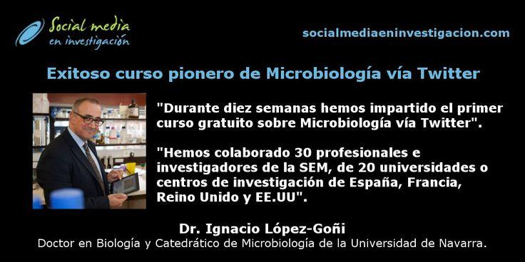 Conoce el exitoso curso pionero de Microbiología vía Twitter con Ignacio López-Goñi. #Microbiología #DivulgaciónCientífica #Twitter #microMOOCSEM