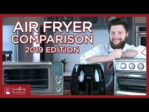 Best Air Fryers 2019 Cuisinart Air Fryer Vs Phillips Air