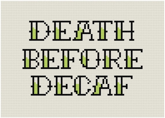 Death Before Decaf Pattern tea towel embroidery