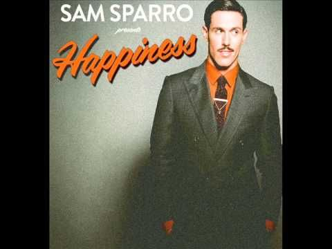 Sam Sparro - Happiness ( The Magician remix) - YouTube