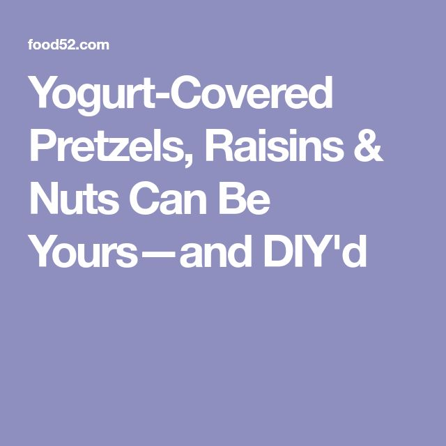Yogurt-Covered Pretzels, Raisins & Nuts Can Be Yours—and DIY'd