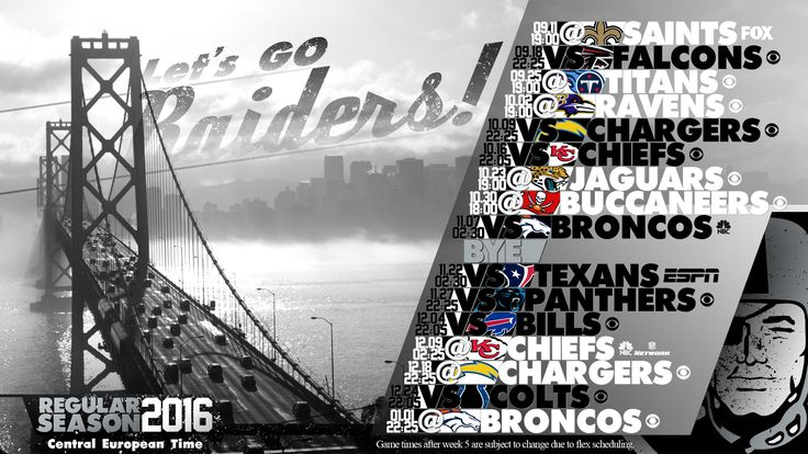Schedule wallpaper for the Oakland Raiders Regular Season, 2016. All times CET. Made by #tgersdiy