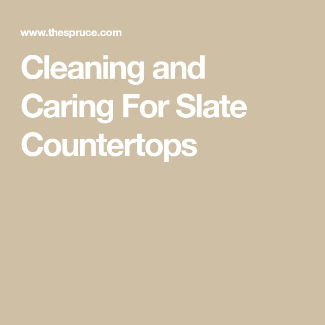 How To Clean And Care For Slate Countertops Slate