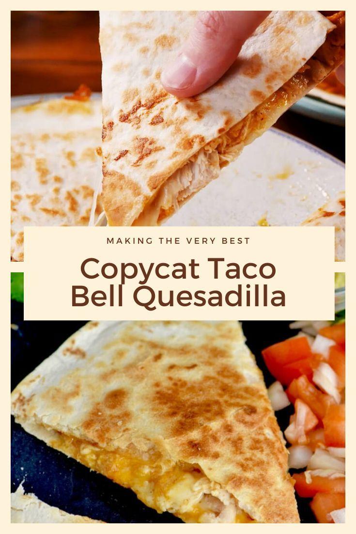 Quesadilla Recipes Easy Cheese Taco Bell Quesadilla Quesadilla Recipes Easy Taco Bell Recipes