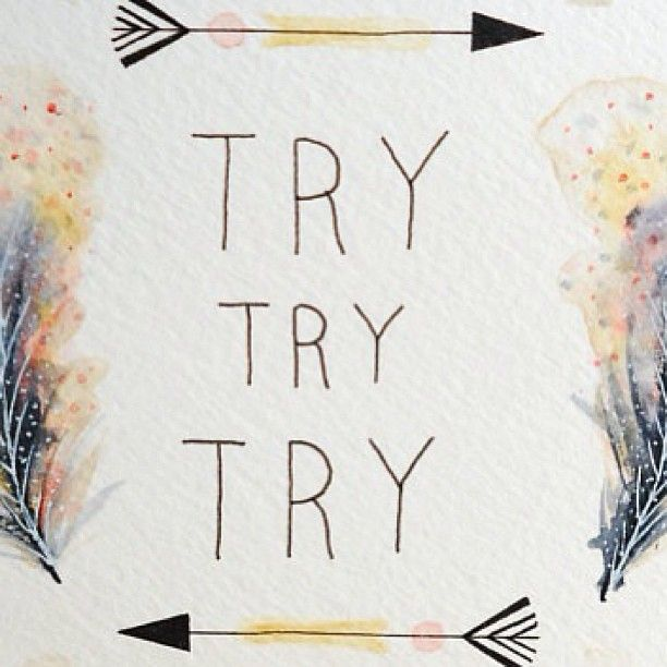 Try. sign illustration watercolor brush pattern arrow. moodboard lifetime. think positive words