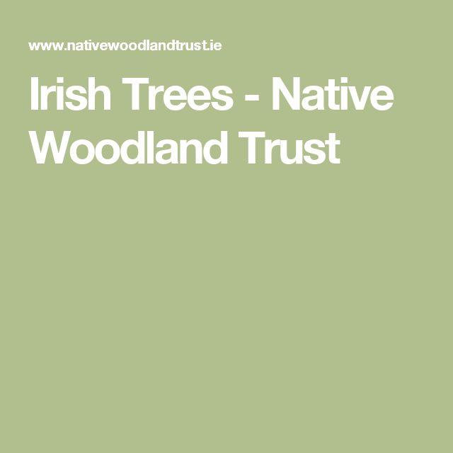 Irish Trees - Native Woodland Trust
