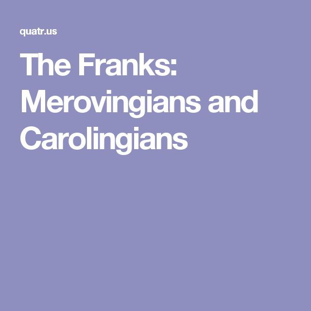 """Medieval rulers of what became France. The Merovingian line begins with Merovich (rewarded by the Romans with a governorship for his help defeating Atilla in 451) and ends in the late 700s when their """"advisors"""" took over, founding the Carolingian (Charlemagne's) line"""