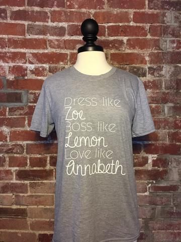 Dress like Zoe Hart Boss like Lemon Breeland Love like Annabeth Nash  Any Hart of Dixie fan knows this is what is important in life!   You can find our Hart of Dixie t-shirts at www.livesimpleshop.com