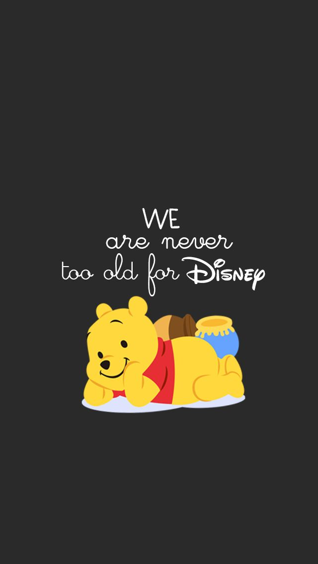 WE are never too old for Disney (Winnie the Pooh)