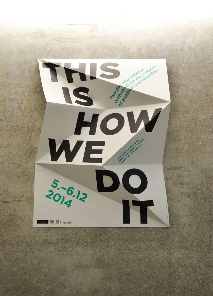 """Anlässlich des 25-jährigen Jubiläums des Fachbereichs Architektur an der Staatlichen Akademie der Bildenden Künste in Stuttgart (ABK), fand das zweitägige, internationale Symposium """"This is how we do it"""" statt, um über das Thema Architekturausbildung zu referieren und zu diskutieren. Der Schwerpunkt lag dabei auf der Ausbildung an der ABK im Vergleich zu anderen Hochschultypen, und [...]"""