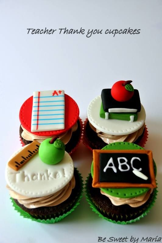 Teacher cupcakes By Be Sweet by Maria