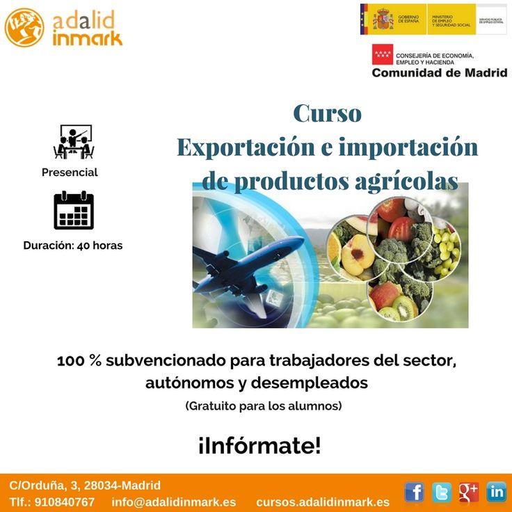#Curso de Exportación e importación de productos agrícolas gratuito para #trabajadores del sector, #autónomos y #desempleados.