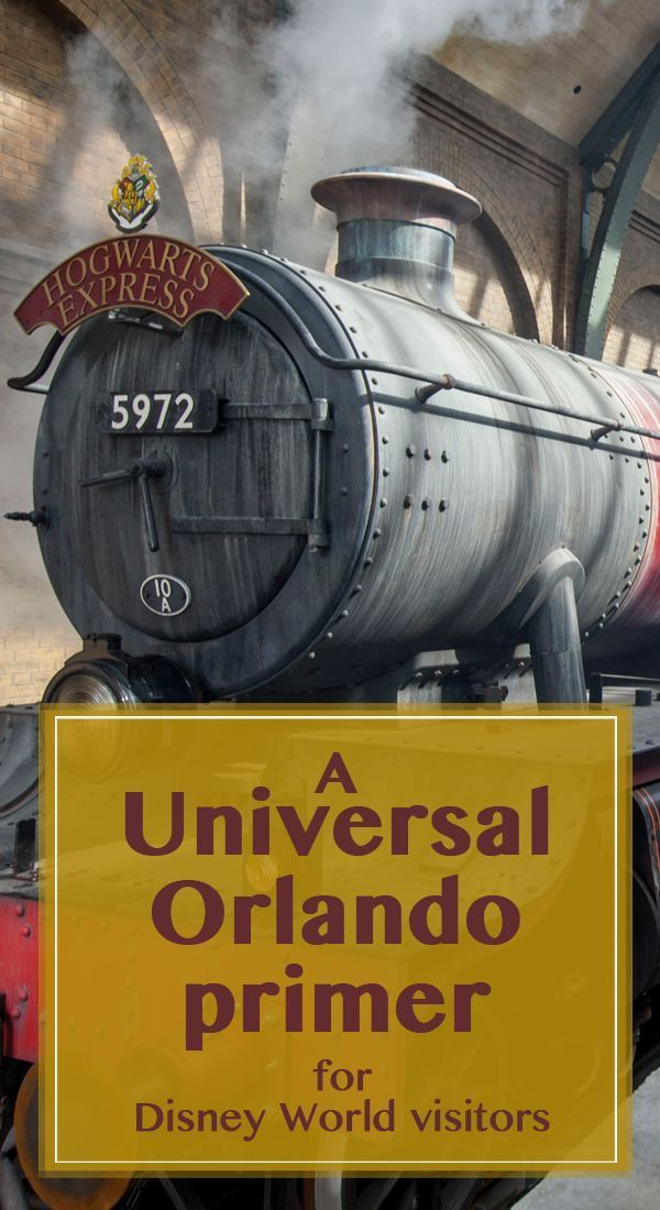 A Universal Orlando primer - how to add it to a Disney World trip, touring plans, hotel info
