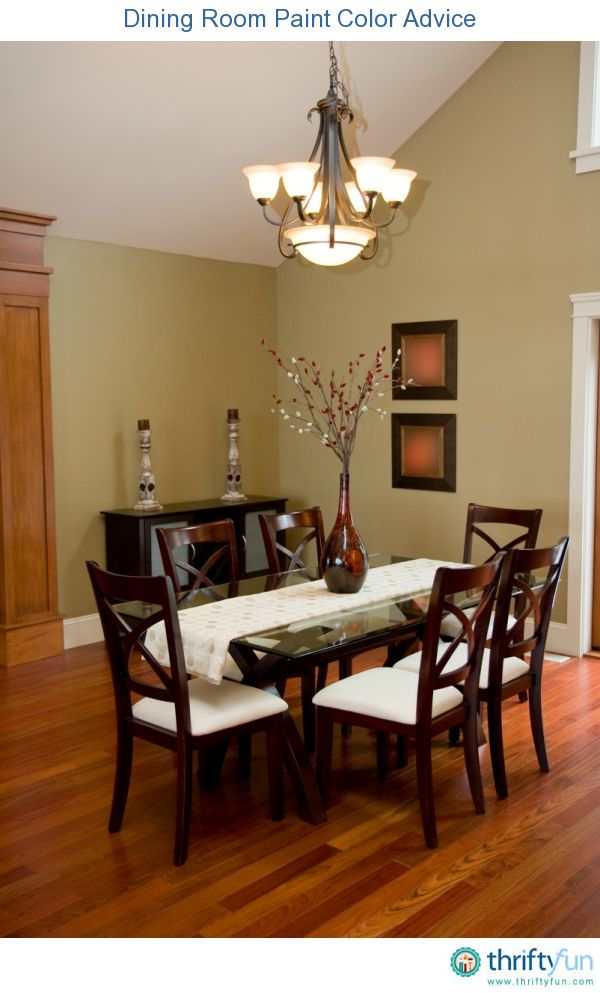 This Is A Guide About Dining Room Paint Color Advice Choosing The Right