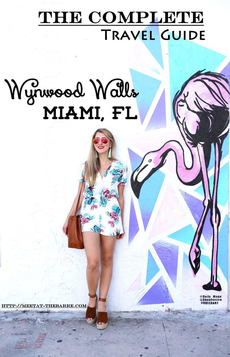 Wynwood Travel Guide. Wynwood Walls Miami