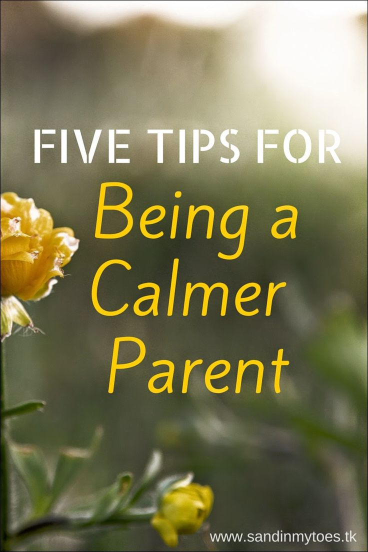 Five tips for being a calmer parent