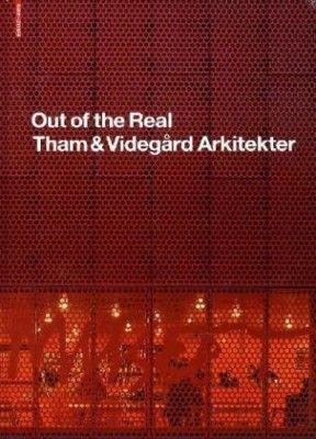 Out of Real. Tham & Videgard Arkitekter