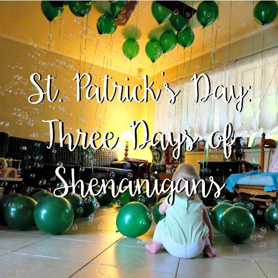Sweet Turtle Soup: Happy St. Patrick's Day - 3 Days of Leprechaun Shenanigans!