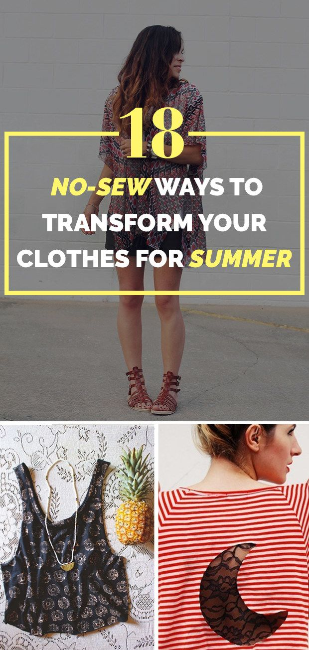 18 No-Sew Ways To Transform Your Clothes For Summer