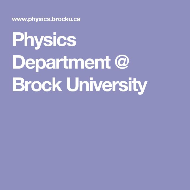 Physics Department @ Brock University