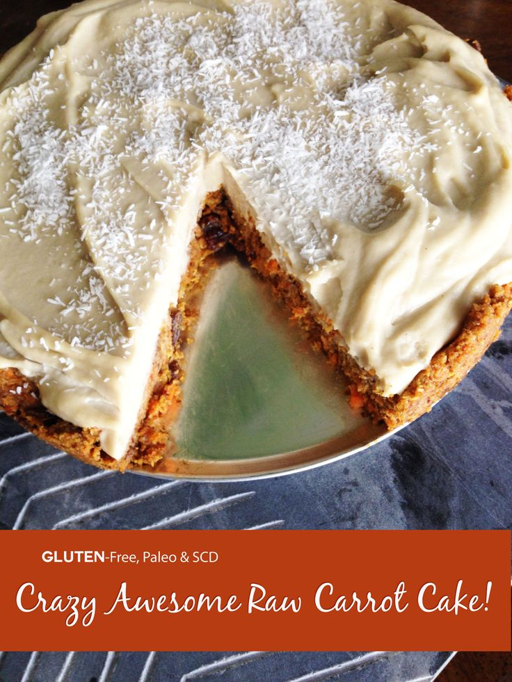 Crazy-awesome Raw Carrot Cake!   {Gluten-Free, Paleo & SCD}
