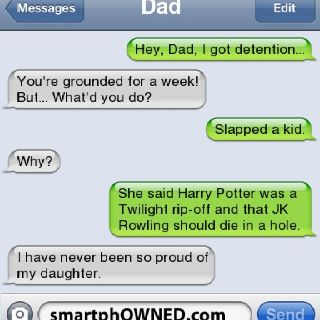 "Slapped a kid.... ""Why?"".... She said Harry Potter was a Twilight rip-off and that JK Rowling should die in a hole... ""I have never been so proud of my daughter"""