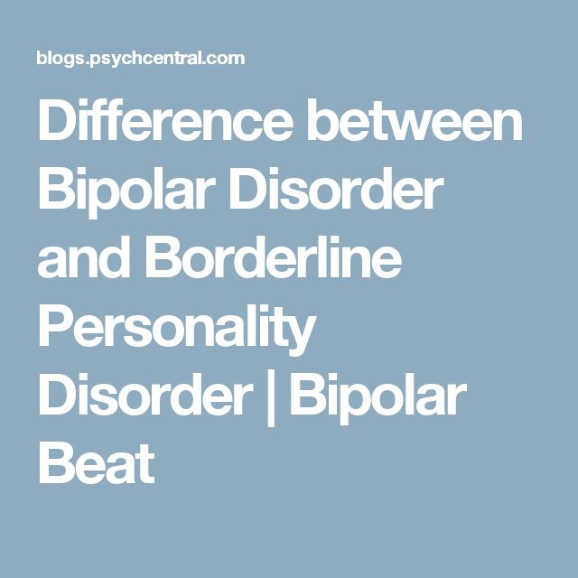 the distinguishing characteristics of the bipolar disorder What are the characteristics that distinguish among adhd, bpd and bipolar disorders  bipolar disorder:  what are the characteristics of bipolar disorder in men.
