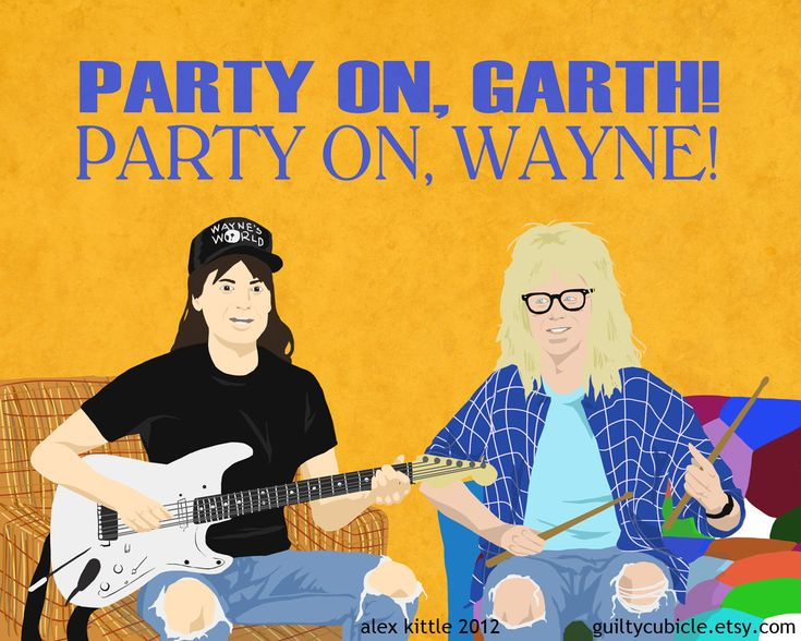 WAYNE'S WORLD Party On Print