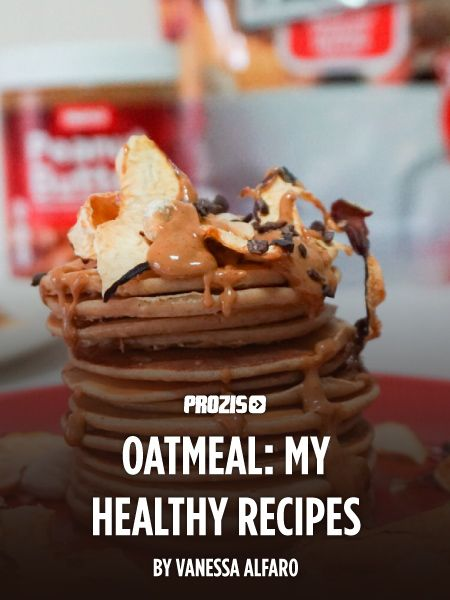 This article features blogger Vanessa Alfaro's favourite recipes featuring Prozis Oatmeal and its many different flavours.  #Prozis #ExceedYourself #ProzisBlog #VanessaAlfaro #recipe #pancakes #healthylife #foodie #food #homecooking #foodlover #eatclean #breakfast #lunch #lunchtime #peanuts #PeanutButter #PeanutButterLovers