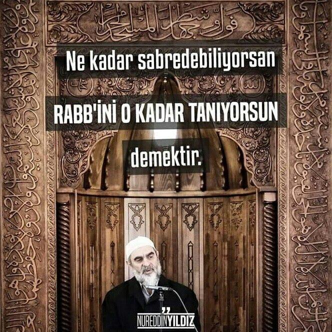 ✋Ne kadar sabredebiliyorsan Rabb'ini o kadar tanıyorsun demektir.  [Nurettin Yıldız]  #sabır #Allah #rabbim #subhanallah #tanı #nurettinyıldız #söz #nureddinyıldız #islam #müslüman #hayırlıcumalar #türkiye #ilmisuffa