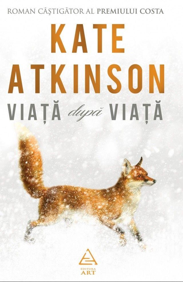 Kate Atkinson - Viata dupa viata -