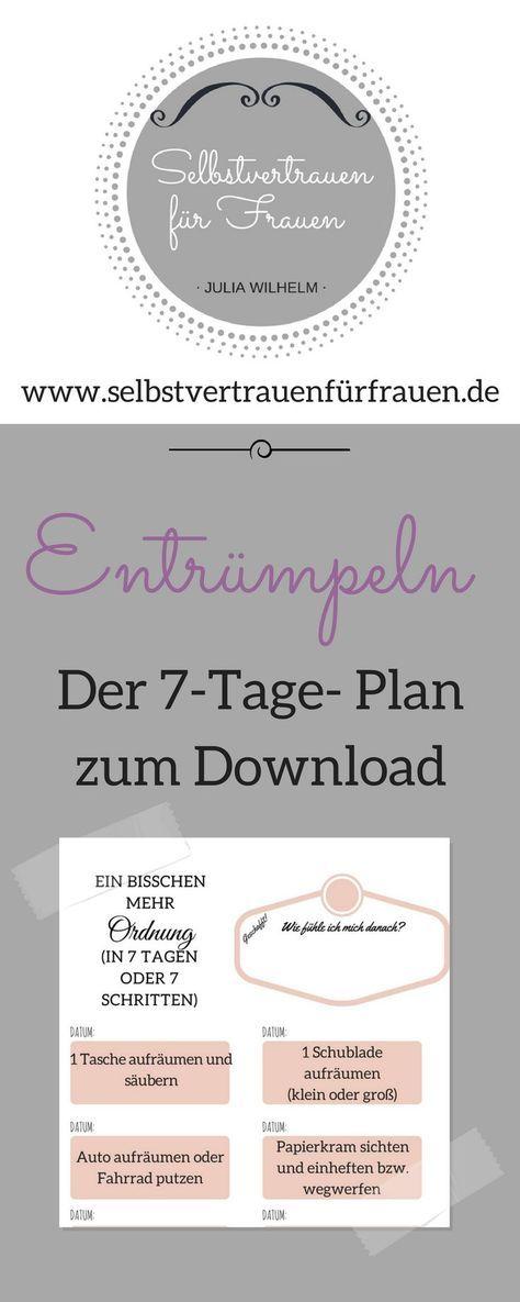 Entrümpeln macht freier und stärkt Dein Selbstvertrauen! 5 Tipps + 7-Tage- Plan gratis – Brigitte Raffler