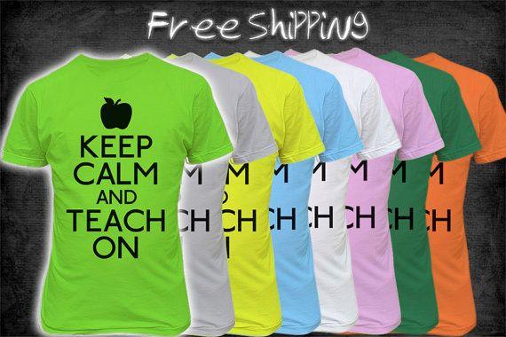 Keep Calm and Teach On Shirt  Funny Teacher Shirt by TeeHabit