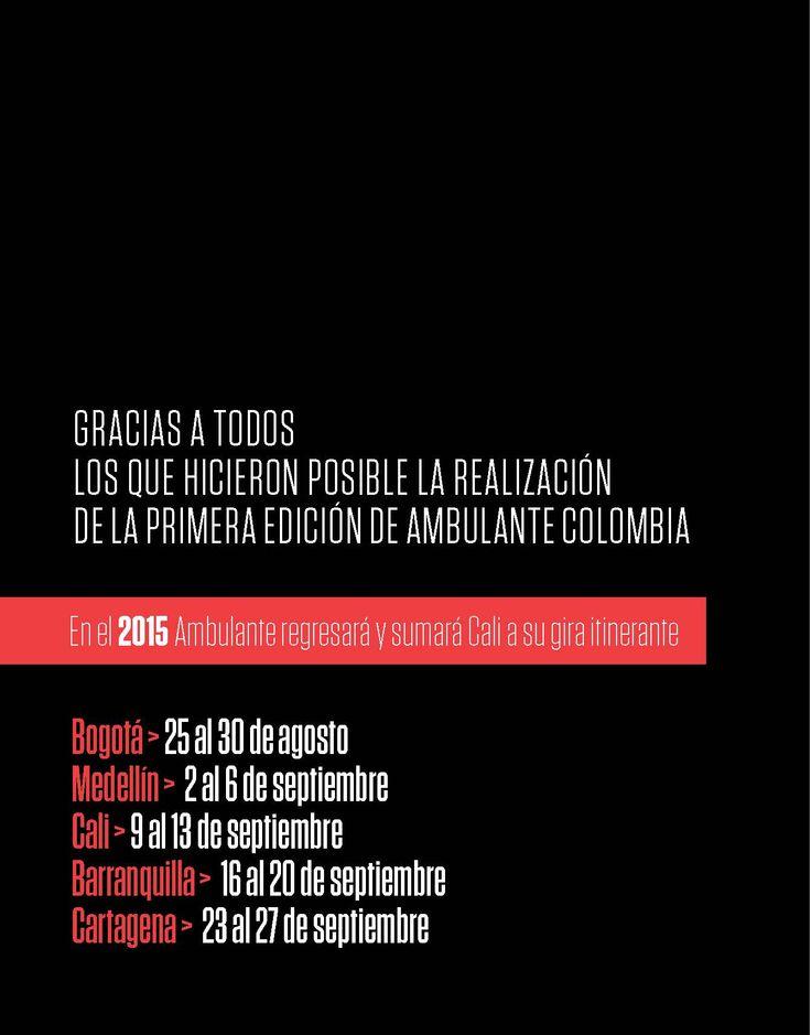 Gracias a todos los que hicieron posible la primera edición de Ambulante Colombia Gira de Documentales 2014.