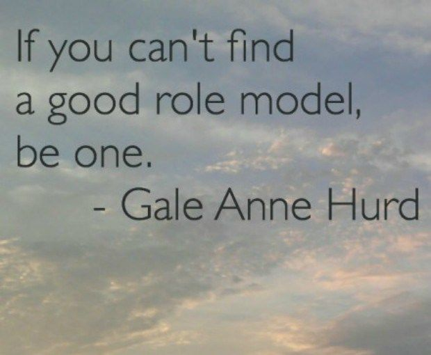 If you can't find a good role model