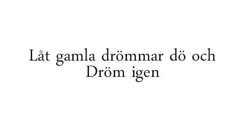 dröm igen