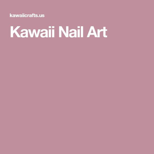 Kawaii Nail Art #nailart